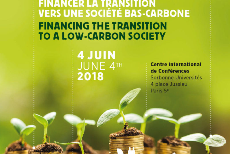 "Colloque international du FIM 2018 ""Financer la transition vers une société bas carbone"""